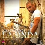 Mike Diamondz – La Onda