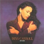Dina Carroll – You'll Never Know