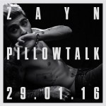 Zayn Malik – Pillowtalk