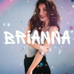 Brianna – Like That