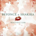 Beyoncé ft Shakira – Beautiful Liar (Freemasons Remix)