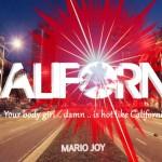Mario Joy – California
