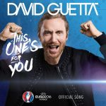 David Guetta ft. Zara Larsson – This One's For You (Euro 2016 Song)