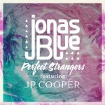 Jonas Blue – Perfect Strangers feat. JP Cooper