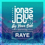 Jonas Blue – By Your Side ft. Raye