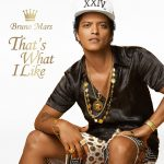 Bruno Mars – That's What I Like
