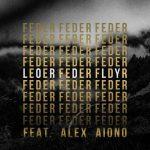 Feder – Lordly ft. Alex Aiono