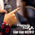 Captain SKA – Liar Liar GE2017