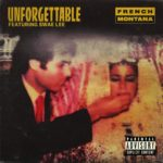 French Montana – Unforgettable (ft. Swae Lee)