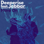 Deeperise – Move On (ft. Jabbar)