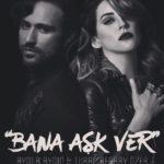 Aynur Aydın feat. Turaç Berkay – Bana Aşk Ver