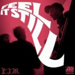"Portugal. The Man – ""Feel It Still"""