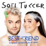 SOFI TUKKER – Best Friend feat. NERVO, The Knocks & Alisa Ueno