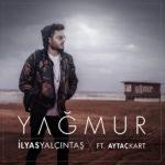 İlyas Yalçıntaş – Yağmur (feat. Aytaç Kart)