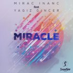 Mirac İnanc ft Yağız Dinçer – Miracle
