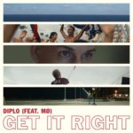 Diplo – Get It Right Feat MO