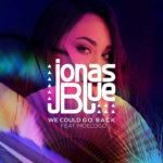 Jonas Blue – We Could Go Back ft. Moelogo