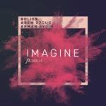 Bolier & Arem Ozguc & Arman Aydin – Imagine (ft. NBLM)
