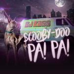 DJ Kass – Scooby Doo Pa Pa