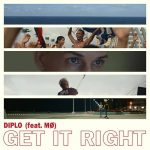 Diplo – Get It Right Feat MØ