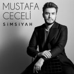 Mustafa Ceceli – Simsiyah