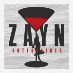 ZAYN – Entertainer