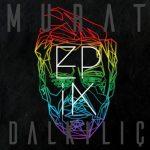 Murat Dalkılıç – Rivayet