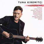 Tuna Kiremitçi – Yine Sevebilirim ft. Yildiz Tilbe