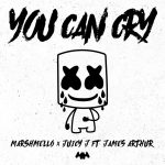 Marshmello x Juicy J – You Can Cry (Ft. James Arthur)