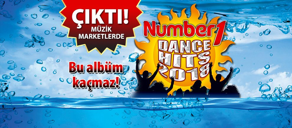 Number1 Dance Hits 2018 Çıktı (Full Albüm)
