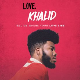 Khalid Normani – Love Lies
