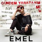 Emel Müftüoğlu – Gündem Yaratayım Mı?