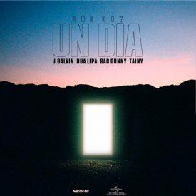 Un Dia ( One Day) – JBalvin & Dua Lipa & Bad Bunny