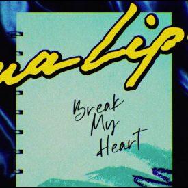 Break My Heart – Dua Lipa