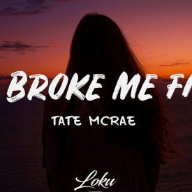You Broke Me First – Tate Mcrae