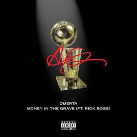 Drake – Money In The Grave (feat. Rick Ross)