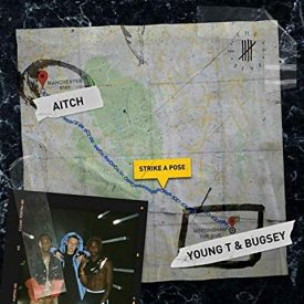 Young T & Bugsey – Strike A Pose (feat. Aitch)