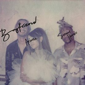 Ariana Grande & Social House – Boyfriend