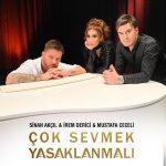 Mustafa Ceceli & İrem Derici feat. Sinan Akçıl – Çok Sevmek Yasaklanmalı