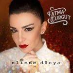 Fatma Turgut – Unuttum Gitti